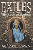 Melanie Rawn: The Ruins of Ambrai (Exiles, Vol. 1)
