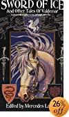 Sword of Ice: And Other Tales of Valdemar (Valdemar Anthologies)