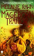 The Mageborn Traitor by Melanie Rawn