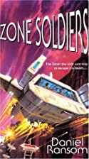 Zone Soldiers by Daniel Ransom