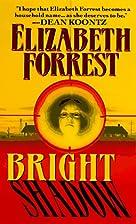 Bright Shadow by Elizabeth Forrest
