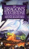 Radford, Irene: The Dragon's Touchstone (Dragon Nimbus History)