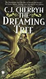 Cherryh, C. J.: The Dreaming Tree