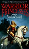Scarborough, Elizabeth Ann: Warrior Princesses (Daw Book Collectors)
