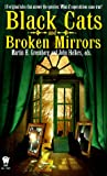 Greenberg, Martin H.: Black Cats and Broken Mirrors