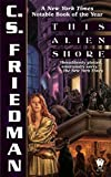 Friedman, C. S.: This Alien Shore