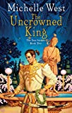 Michelle West: The Uncrowned King (The Sun Sword, Book 2)