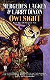 Lackey, Mercedes: Owlsight: Book Two of  Darian's Tale (The Owl Mage Trilogy)