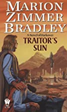 Traitor's Sun by Marion Zimmer Bradley