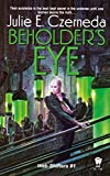 Czerneda, Julie E.: Beholder&#39;s Eye