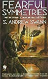 Swann, S. Andrew: Fearful Symmetries