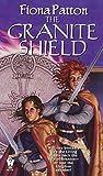 Patton, Fiona: The Granite Shield (Branion series, Book 3)