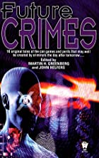 Future Crimes by Martin H. Greenberg