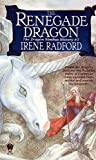 Radford, Irene: The Renegade Dragon-The Dragon Nimbus History, No. 3