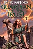 Radford, Irene: Guardian of the Trust (Merlin's Descendants #2)