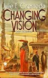 Czerneda, Julie E.: Changing Vision (Web Shifters)