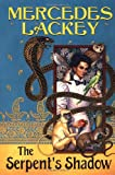 Lackey, Mercedes: Serpent's Shadow