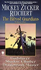 The Bifrost Guardians Volume One by Mickey…