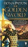 Patton, Fiona: The Golden Sword (Branion series, Book 4)