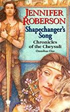 Shapechanger's Song (Chronicles of the…
