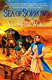 West, Michelle: Sea of Sorrows
