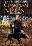 Radford, Irene: Guardian of the Vision (Merlin's Descendants #3) (Merlin's Descendants)