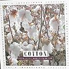 Cotton (Let's Investigate: Textiles) by…