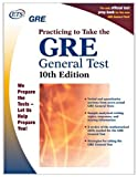Educational Testing Service: Gre: Practicing to Take the General Test