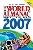 World Almanac Editors: The World Almanac and Book of Facts 2007