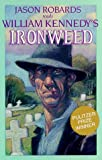 Kennedy, William J.: William Kennedy's Albany Cycle: Ironweed; Billy Phelan's Greatest Game; Legs