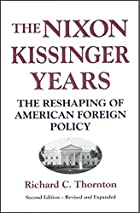 The Nixon-Kissinger Years: The Reshaping of…