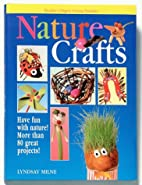 Nature Crafts (Readers Digest) by Lindsay…