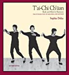 T'Ai Chi Ch'Uan (Wu Style : Body and Mind in…