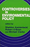 Kamieniecki, Sheldon: Controversies in Environmental Policy (Suny Series in Environmental Public Policy)