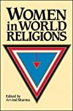 A. Sharma: Women in World Religions CB (McGill studies in the history of religions)