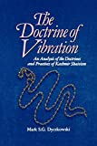 Dyczkowski, Mark S.G.: The Doctrine of Vibration: An Analysis of the Doctrines and Practices of Kashmir Shaivism