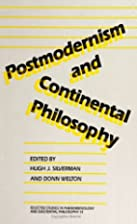 Postmodernism and Continental Philosophy…