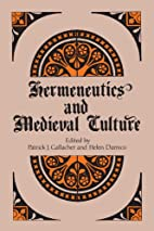 Hermeneutics and Medieval Culture by Patrick…