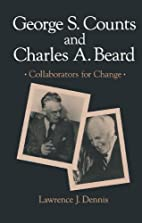 George S. Counts and Charles A. Beard,…
