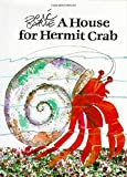 Carle, Eric: House For Hermit Crab