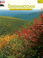 Shenandoah: The Story Behind the Scenery by…