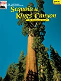 Palmer, John J.: In Pictures Sequoia-Kings Canyon: The Continuing Story