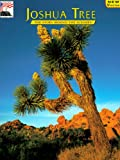 Vuncannon, Delcie H.: Joshua Tree: The Story Behind the Scenery