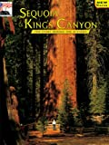 Tweed, William C.: Sequoia and Kings Canyon: The Story Behind the Scenery