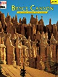 Bezy, John V.: Bryce Canyon: The Story Behind the Scenery