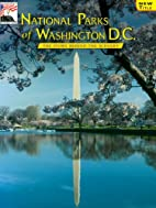 National Parks of Washington D.C.: The Story…