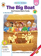 The Big Boat: God Protects Noah's Family…