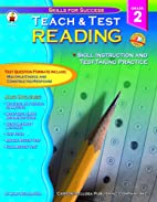Teach & Test Reading Grade 2: Skills for…