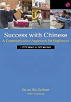Success With Chinese: A Communicative…