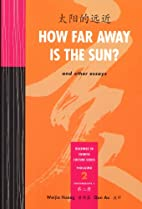 How Far Away Is the Sun and other Essays…